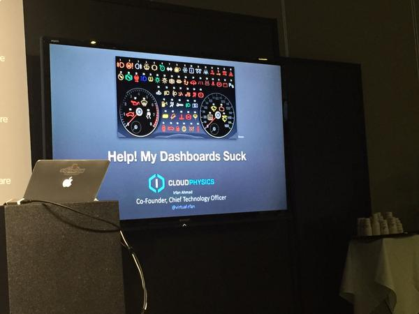 Help My Dashboards Suck VMworld 2015 Irfan Ahmad
